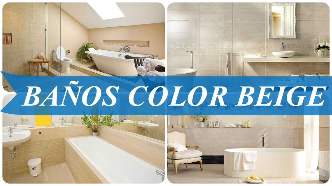 Baños color beige - YouTube