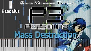 Mass Destruction ~ Piano //Persona 3 [Performance + Synthesia + Sheet Music]