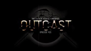 The Outside Agency - Outcast #05 (Special Drone Edition)
