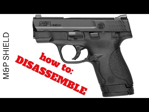 S&W M&P SHIELD 9mm: FASTEST way to disassemble/ field strip