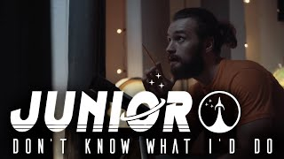 Junior - Don't Know What I'd Do (Official Music Video)