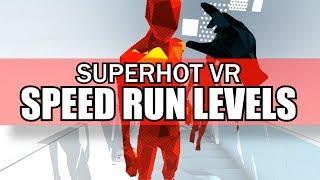 SUPERHOT VR - All Speed Run Levels