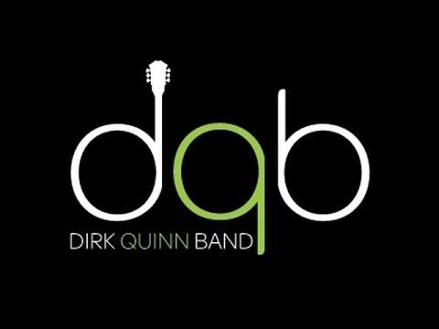 Dirk Quinn Band - Melt