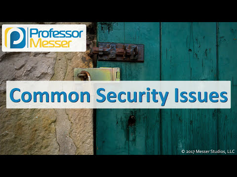 Common Security Issues - CompTIA Security+ SY0-501 - 2.3