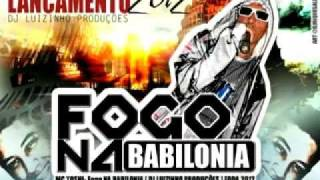 MC YOSHI - FOGO NA BABILÔNIA (DJ LUIZINHO PRODUÇÕES) 'LANÇAMENTO 2012 FODA'