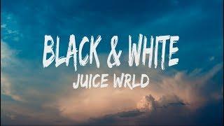 Download Lagu Juice WRLD - Black & White (Lyrics) mp3