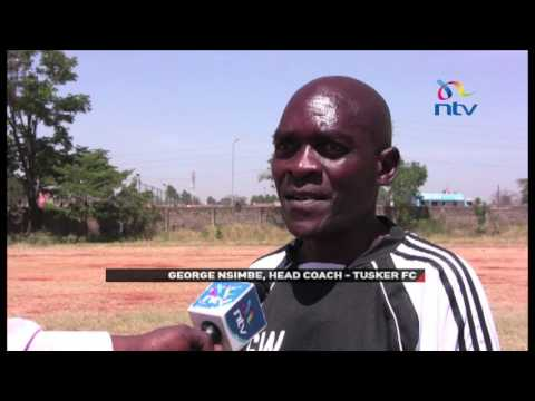 Tusker FC Coach upbeat that team will retain the title and GoTV Shield cups in new KPL season