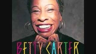Betty Carter - Look What I Got