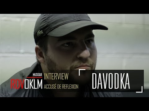 Youtube: DAVODKA – « Accusé de Reflexion » – RDVOKLM (INTERVIEW)