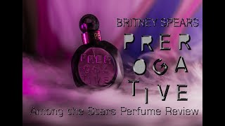 Скачать Britney Spears Prerogative Perfume Review Among The Stars Perfume Reviews