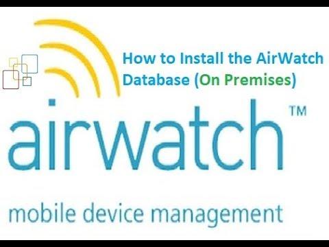 installing_the_airwatch_database_(on-premises)_part_01-|-mdm-|-vmware-airwatch-installation