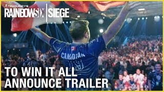 Rainbow Six Siege | Documentary Announce | To Win It All | Trailer | Ubisoft [NA]