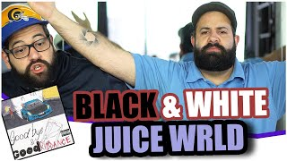 WHATSUP WITH THE ENDING? JUICE WRLD - BLACK & WHITE *REACTION!!