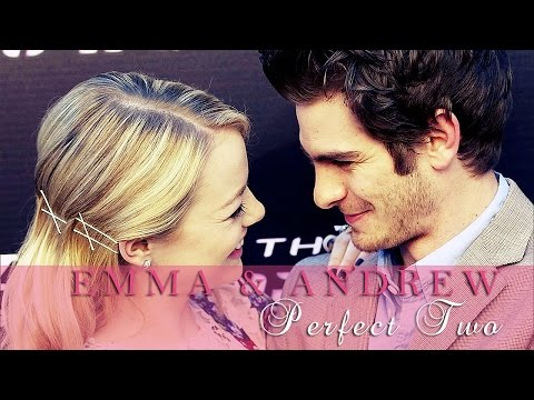 ● Emma Stone & Andrew Garfield || Perfect Two ●