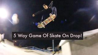 5 Way Skate Off The Drop