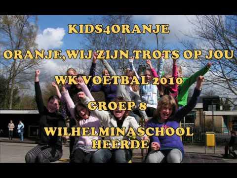 Oranje, wij zijn trots op jou! WK Voetbal 2010 - Kids4oranje Heerde