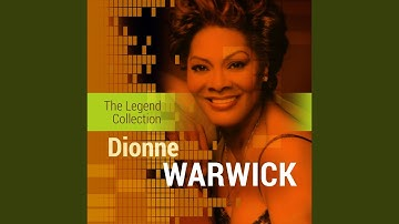 Download Ill Never Love This Way Again Dion Warwick Mp3 Free And Mp4