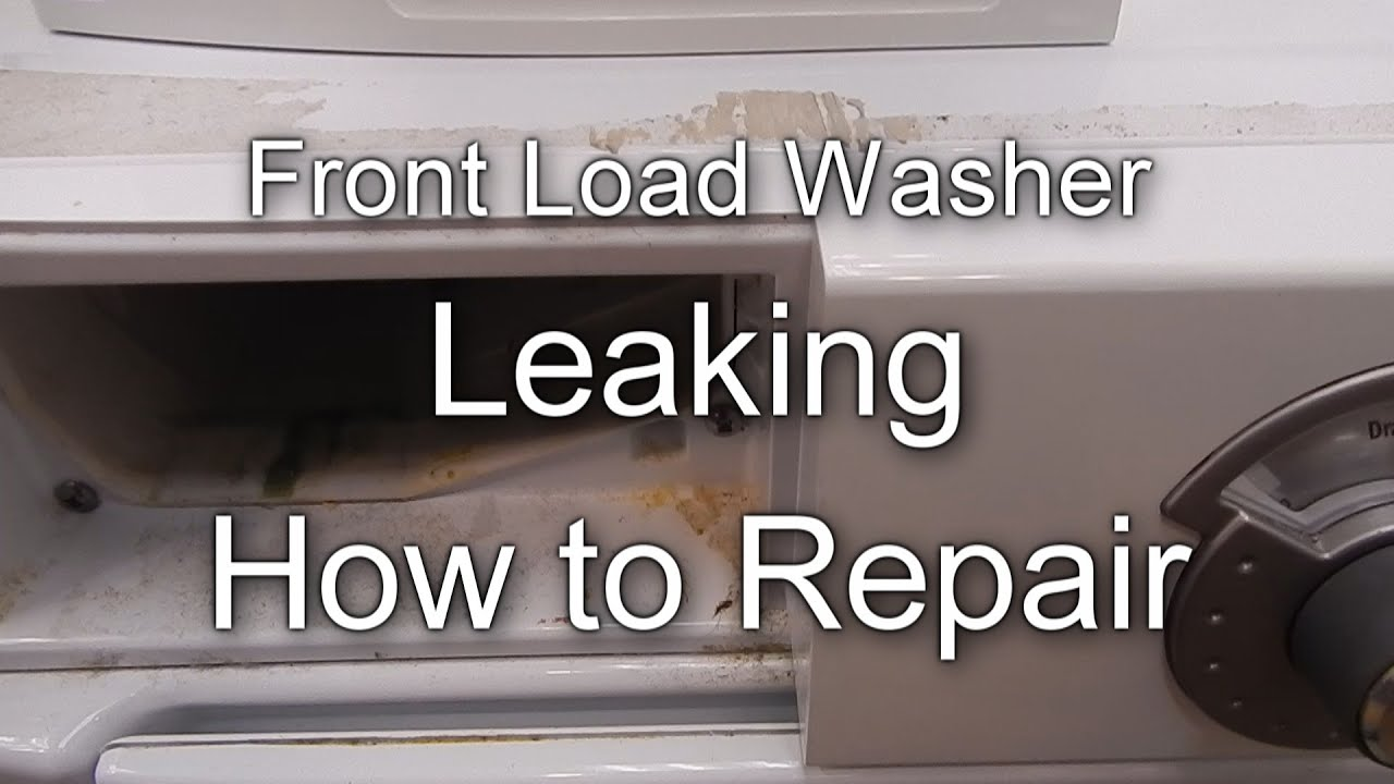 Front Load Washer Leaking Simple How To Repair Youtube