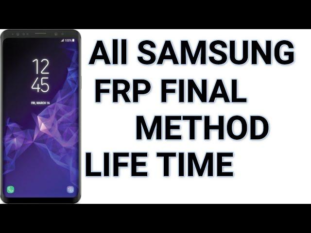 All Samsung new update july 2019 Frp Final solution