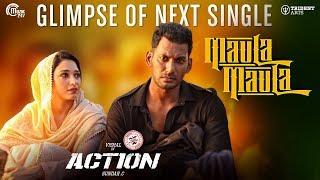 Action Tamil Movie I Maula Maula Song Teaser | Vishal, Tamannaah I Hiphop Tamizha I Sundar C