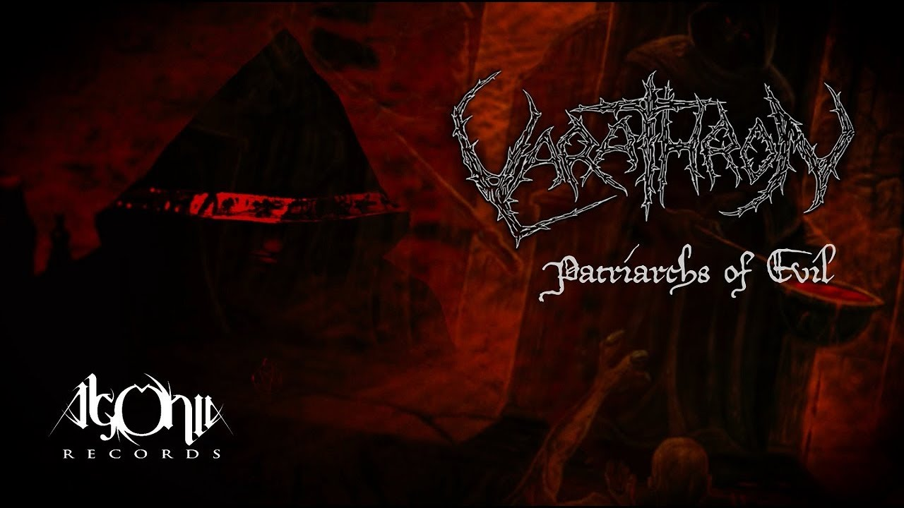 VARATHRON - Patriarchs Of Evil (Official Trailer)