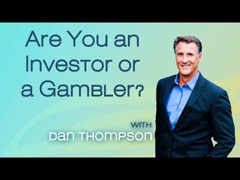 Are you an Investor or a Gambler? - Investment Risk Management - Income for Life