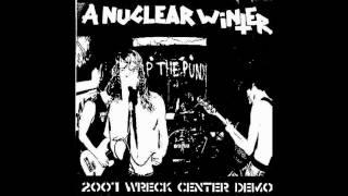 A Nuclear Winter - 2007 Wreck Center Demo + Demo