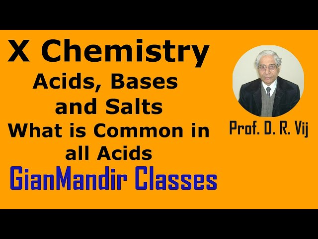 X Chemistry | Acids, Bases and Salts | What is Common in all Acids by Gaurav Sir