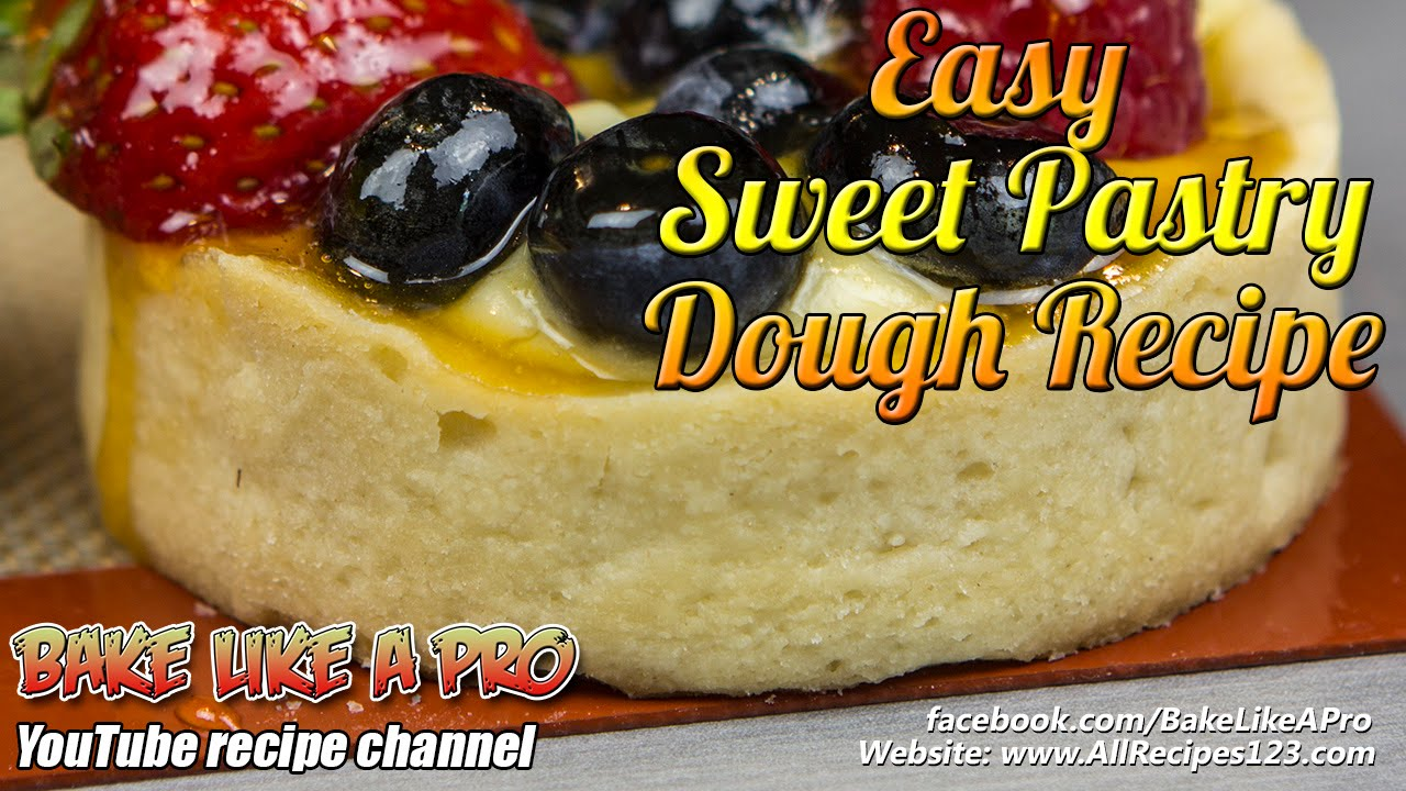 Pastry dough recipes easy