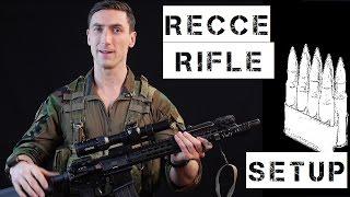 Recce Rifle / Short & Long Range Patrol Rifle setup