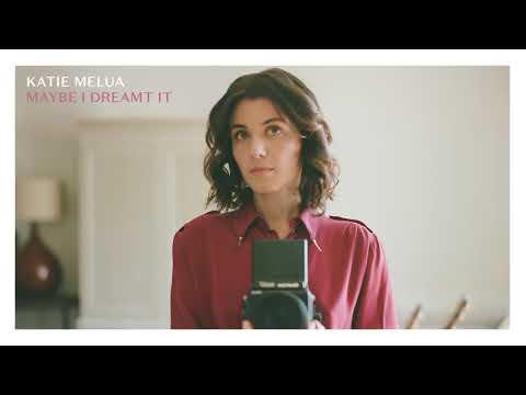Katie Melua – Maybe I Dreamt It