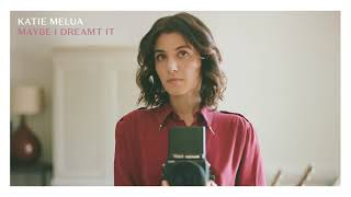 Katie Melua - Maybe I Dreamt It (Official Audio)
