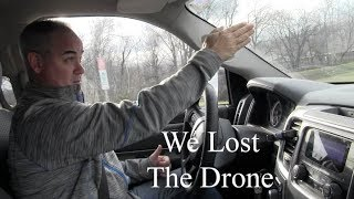 We Lost the Drone...Day in the Life
