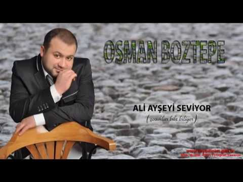 OSMAN BOZTEPE ALİ AYŞEYİ SEVİYOR (ŞİİRLİ)  nette ilk kez