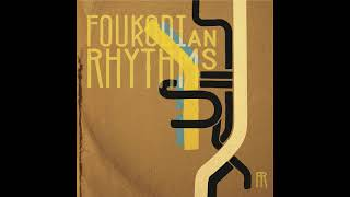 Foukodian Rhythms - Mike & Tony