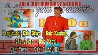 Download lagu Jula Juli Humoris Cak Bowo Cak Kunthing Cak Sulabi Cak Yoyok Dkk