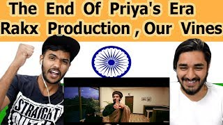 Indian reaction on The End Of Priya's Era | Our Vines & Rakx Production | Swaggy d