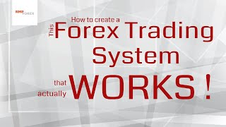 Forex Trading Strategy that Works - how to create it?