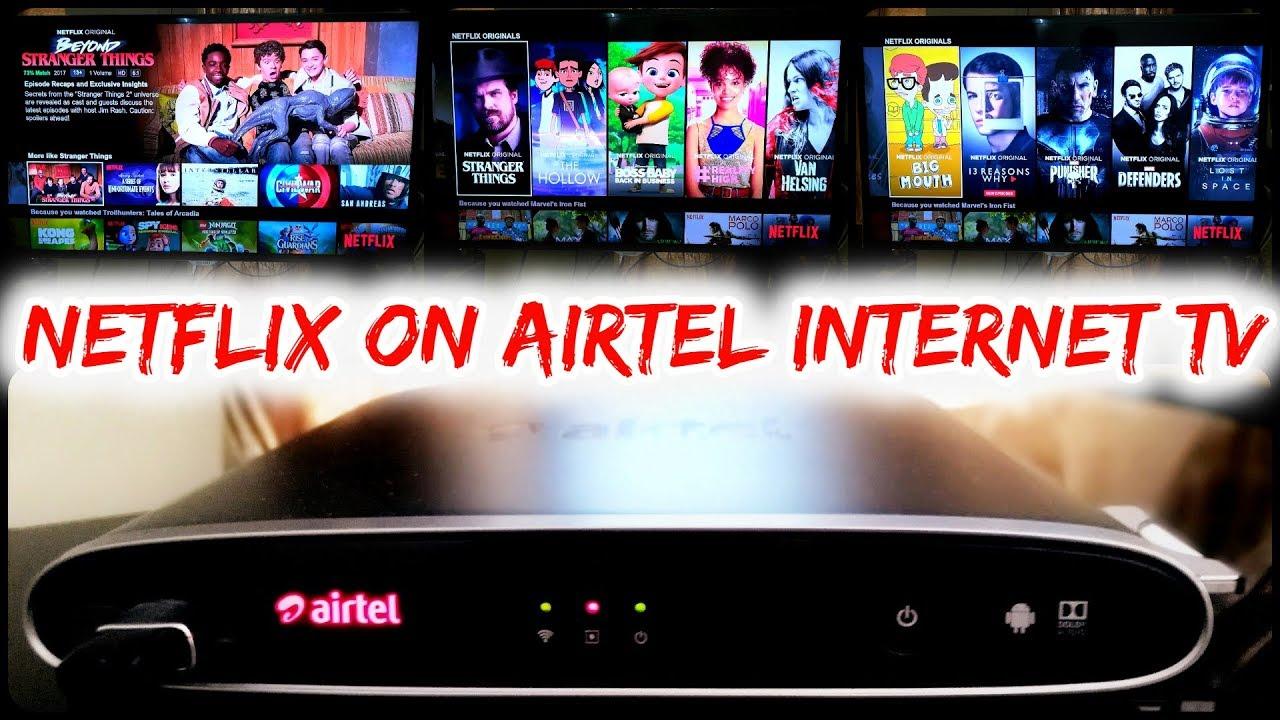Netflix on Airtel Internet TV review
