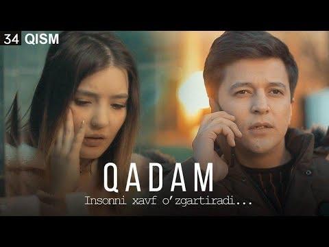 Qadam (o'zbek serial) | Кадам (узбек сериал) 34-qism