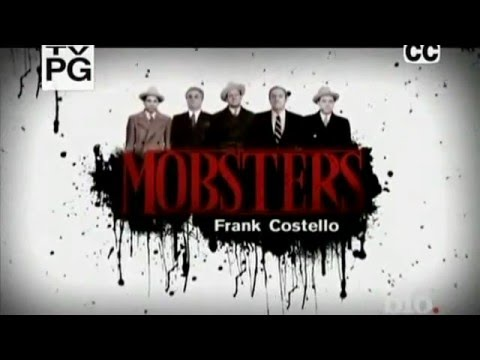 Mobsters - Frank Costello