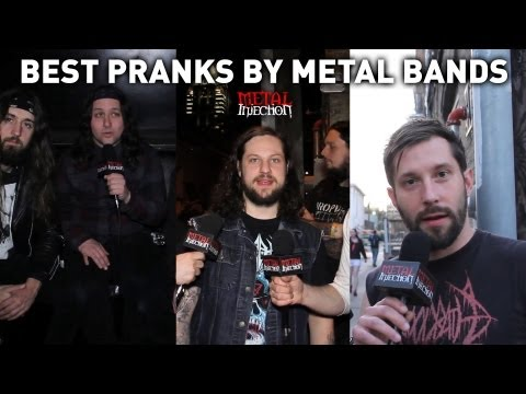 Best Pranks? - Metal Injection ASK THE ARTIST
