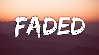 Faded - Alan Walker (Lyrics) where are you now?