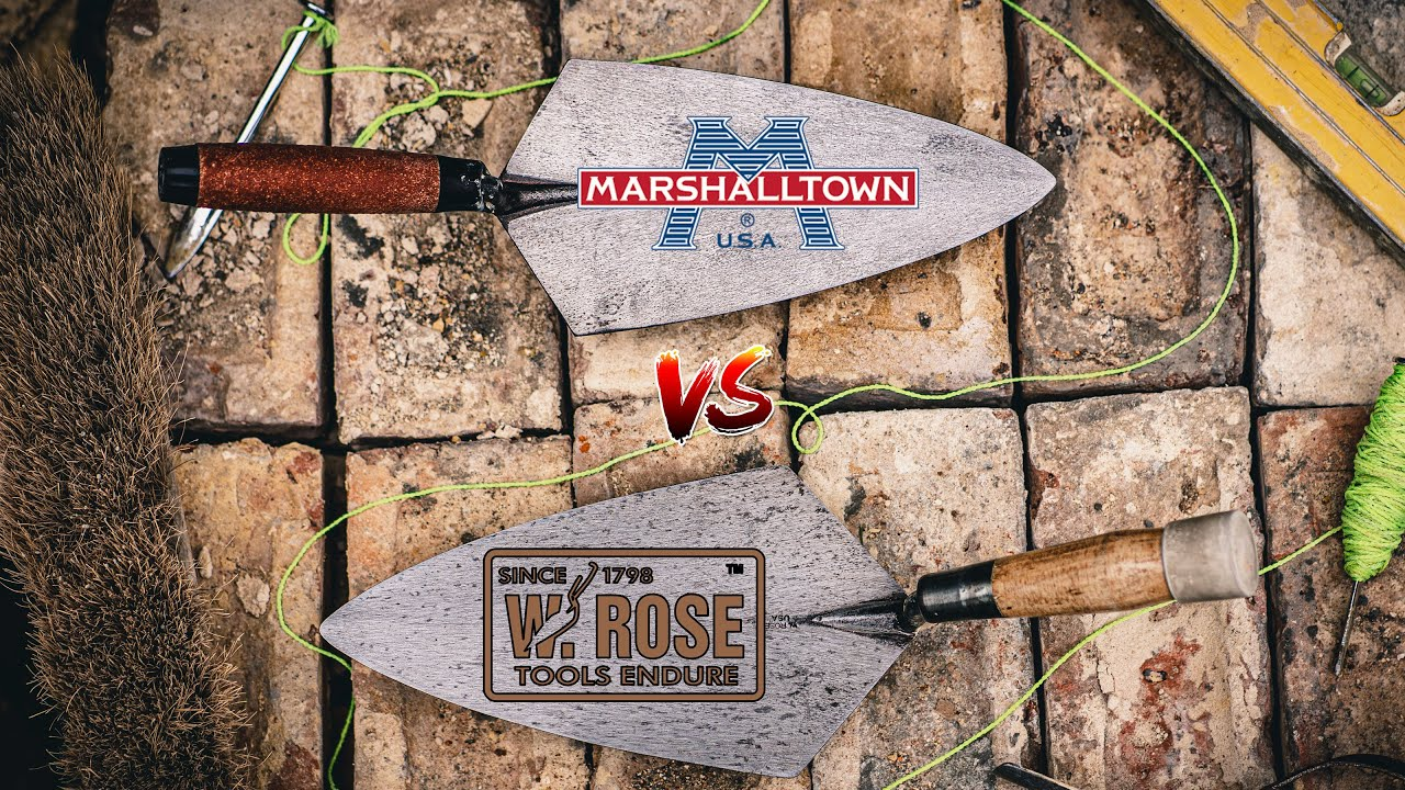 Is the BEST BRICKLAYING TROWEL W.Rose or Marshalltown?