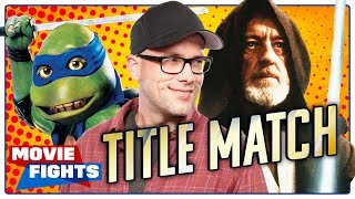 MOVIE FIGHTS CHAMPIONSHIP TITLE MATCH!