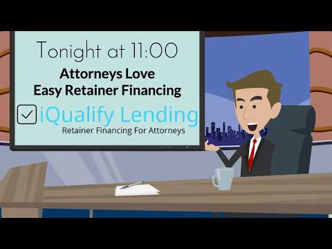 iQualify Lending - Legal Retainer Financing Video