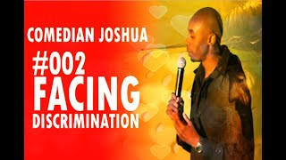 Best Stand up Comedy South Africa Full Show 2019 - Christian Comedian Joshua - Facing Discrimination