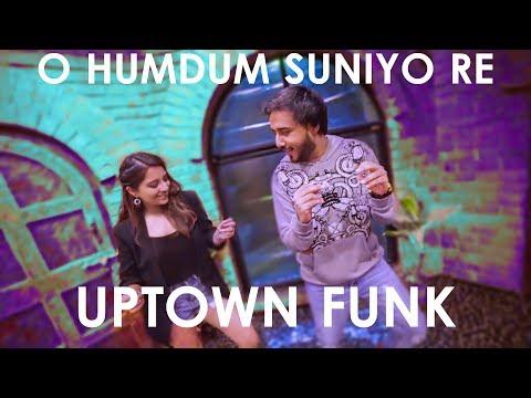 Uptown Funk / O Humdum Suniyo Re (Mashup Cover) - Kanika Malhotra & Sandesh Motwani