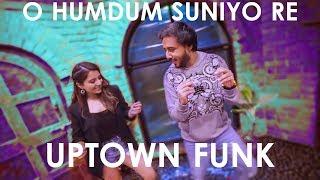 Uptown Funk / O Humdum Suniyo Re (Mashup Cover) - Kanika Malhotra ft. Sandesh