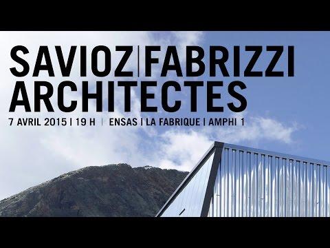 Conférence de Claude Fabrizzi et Laurent Savioz - Savioz Fabrizzi Architectes, Suisse